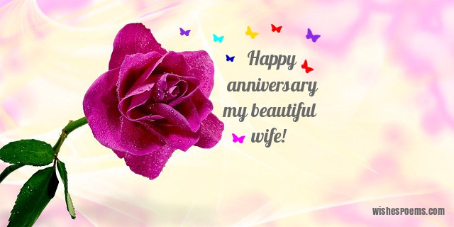 Find Just The Right Anniversary Greeting For Your Wife From Among One Hundred Touching Wedding Wishes