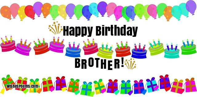 125 Birthday Wishes For Brothers